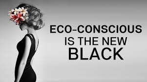 Eco is the new Black